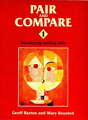 Pair and Compare (1) – Book 1: Developing Reading Skills at Key Stage 3 by Geoff Barton