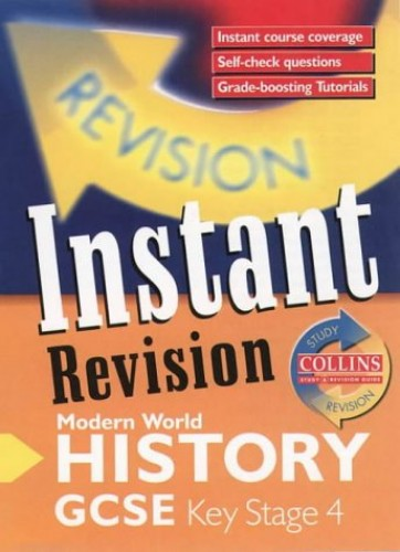 Instant Revision – GCSE Modern World History: Instant Revision Cards (Collins Study & Revision Guides) by Allan Todd