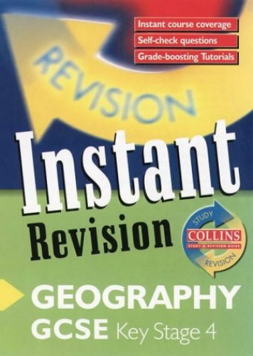 Instant Revision – GCSE Geography: Instant Revision Cards (Collins Study & Revision Guides) By Nicholas Rowles