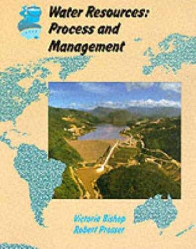 Landmark Geography – Water Resources: Process and Management (Collins A Level Geography) By Victoria Bishop
