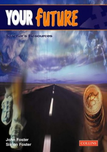 Your Future By John Foster