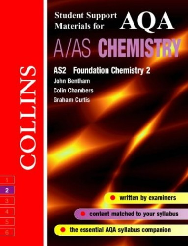 Collins Student Support Materials - AQA (A) Chemistry AS2: Foundation Physical and Inorganic Chemistry By Colin Chambers