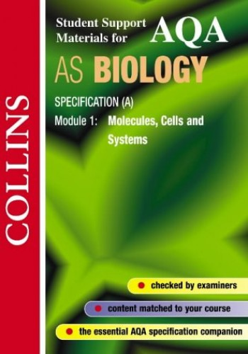 Collins Student Support Materials – AQA (A) Biology: Molecules, Cells and Systems By Mike Boyle