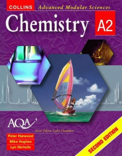 Collins Advanced Modular Sciences – Chemistry A2 By Lyn Nicholls
