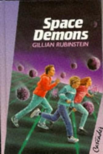 Space Demons By Gillian Rubinstein