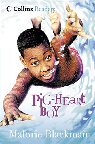 Pig-heart Boy (Cascades) By Malorie Blackman
