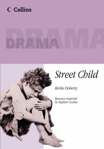 Street Child: Playscript [Collins Plays Plus] By Berlie Doherty