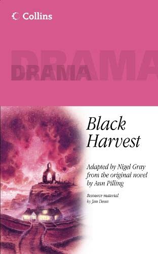 Collins Drama – Black Harvest By Nigel Gray