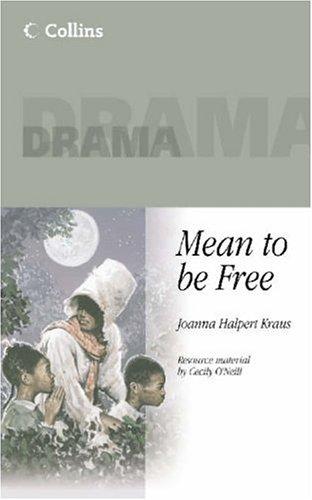 Mean to be Free By Joanna Halpert Kraus