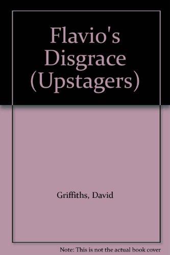 Flavio's Disgrace By David Griffiths