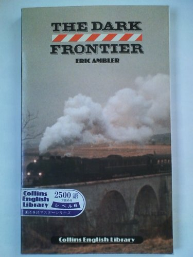 The Dark Frontier (English Library) By Eric Ambler