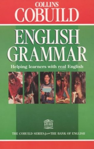 Collins COBUILD English Grammar By Edited by John Sinclair