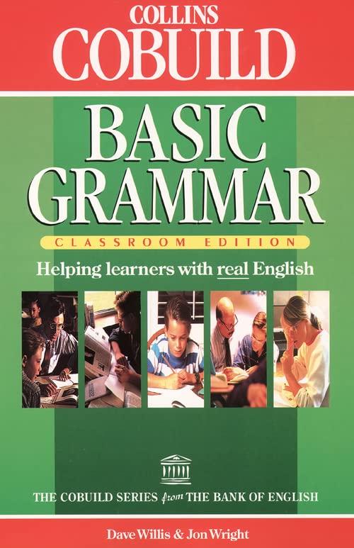 Basic Grammar: Classroom Edition (Collins Cobuild) (Collins CoBUILD Grammar) Edited by Dave Willis