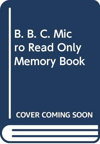 B. B. C. Micro Read Only Memory Book by Bruce Smith