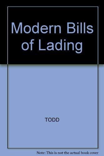 Modern Bills of Lading By Paul Todd