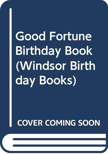 Good Fortune Birthday Book (Windsor Birthday Books)