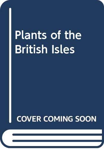 Plants of the British Isles By B.E. Nicholson