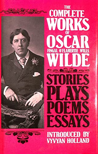 The Complete Works of Oscar Wilde By Oscar Wilde