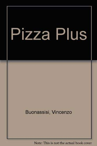 Pizza Plus By Vincenzo Buonassisi