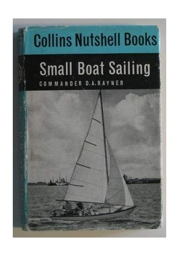 Small Boat Sailing By D.A. Rayner