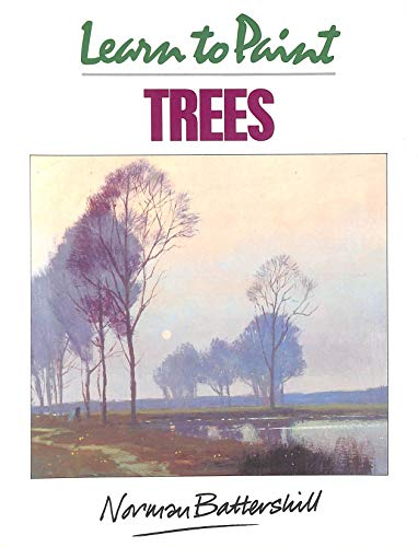 Learn to Paint Trees By Norman Battershill