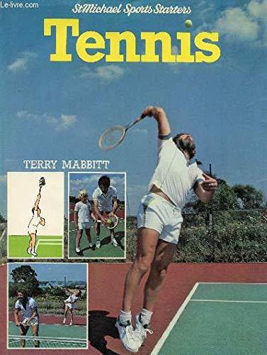 Tennis (Sports starters) By Terry Mabbitt