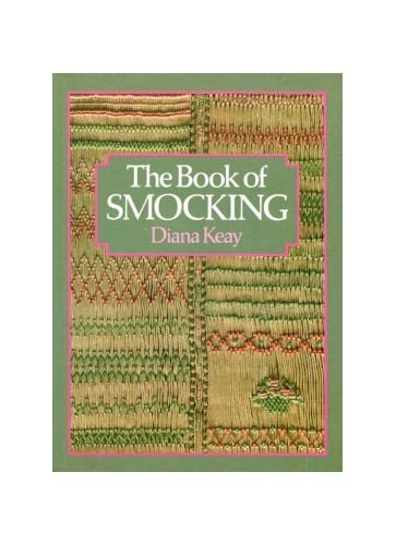 The Book of Smocking By Diana Keays