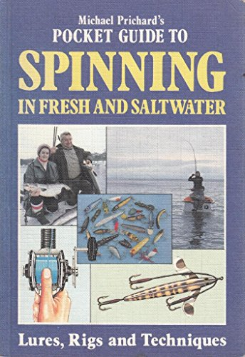 Pocket Guide to Spinning By Michael Prichard