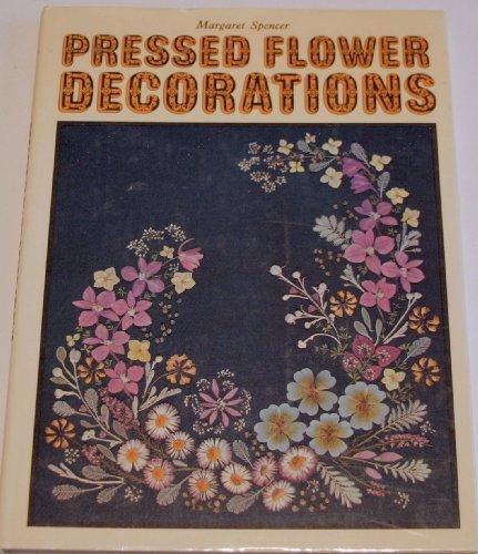 Pressed Flower Decorations by Margaret Spencer