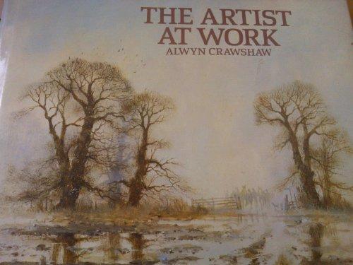 Artist at Work By Alwyn Crawshaw