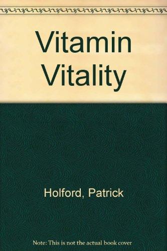 Vitamin Vitality By Patrick Holford