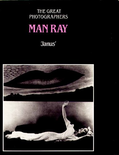 Man Ray (The Great photographers) By Janus