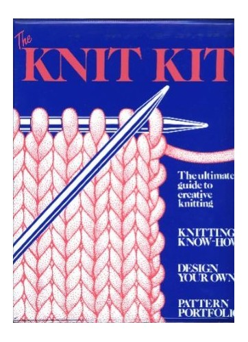 The Knit Kit By Sandy Carr