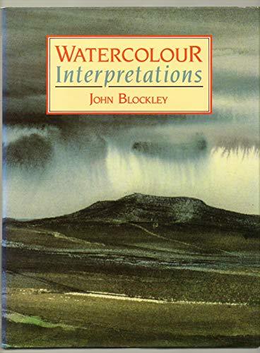Watercolour Interpretations By John Blockley