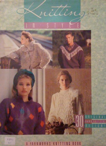 Knitting in Style with Yarnworks By Suzanne Russell