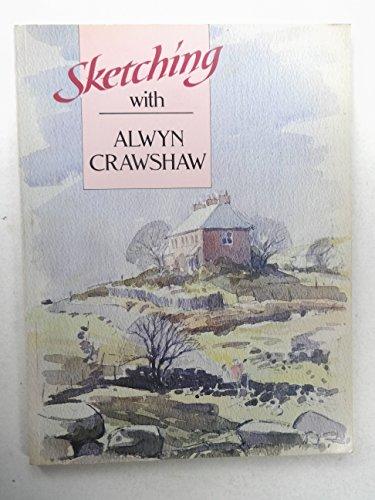 Sketching with Alwyn Crawshaw by Alwyn Crawshaw