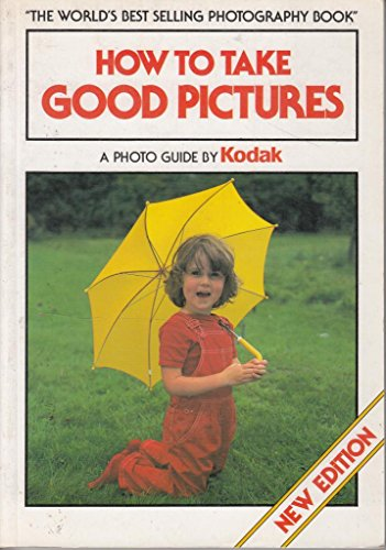 How to Take Good Pictures By Kodak