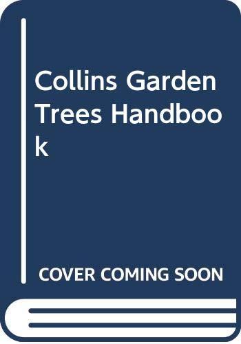 Collins Garden Trees Handbook By Alan R. Toogood