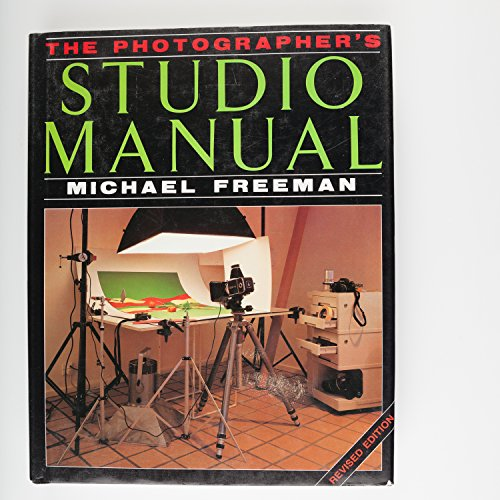 The Photographer's Studio Manual by Michael Freeman