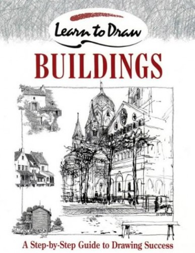 Buildings (Collins Learn to Draw S.) By David Cook