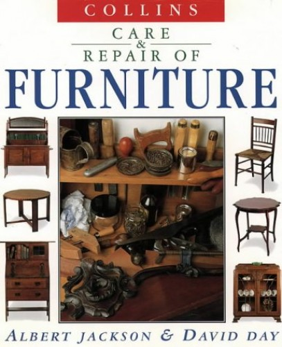 Care and repair of furniture By Albert Jackson