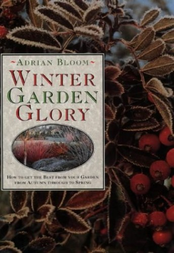 Winter Garden Glory By Adrian Bloom