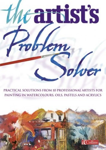 The Artist's Problem Solver By Artist Magazine