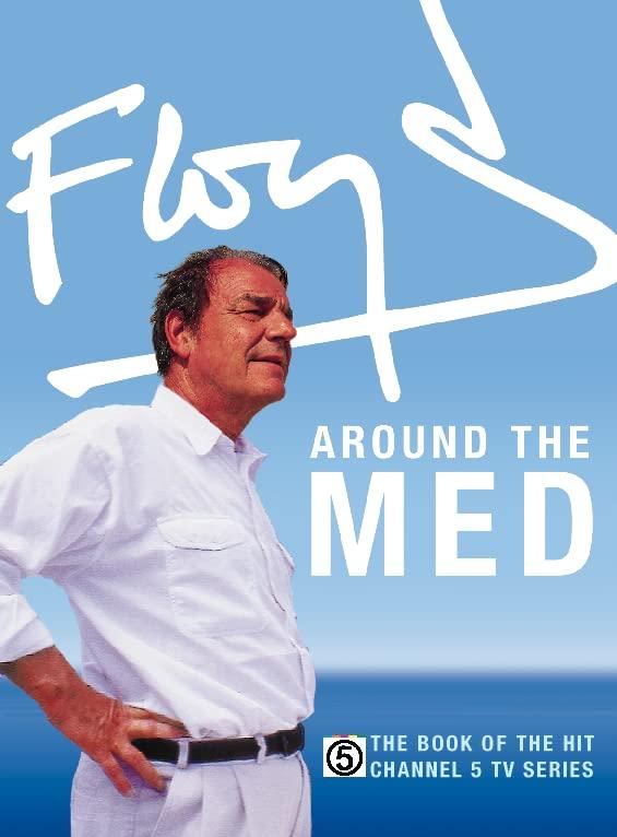 Floyd Around the Med By Keith Floyd