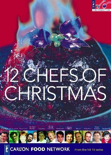 12 Chefs of Christmas by Carlton Food Network