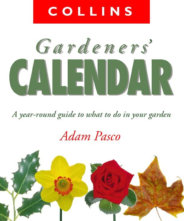 Collins Gardener's Calendar by Adam Pasco