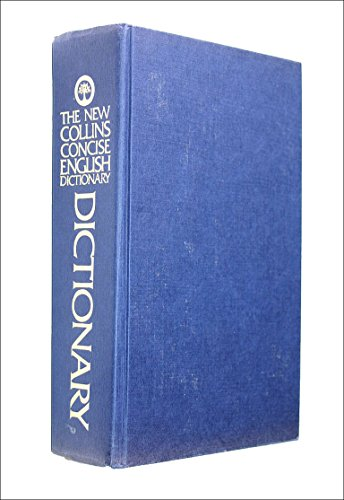 New Collins Concise English Dictionary Revised by William T. McLeod