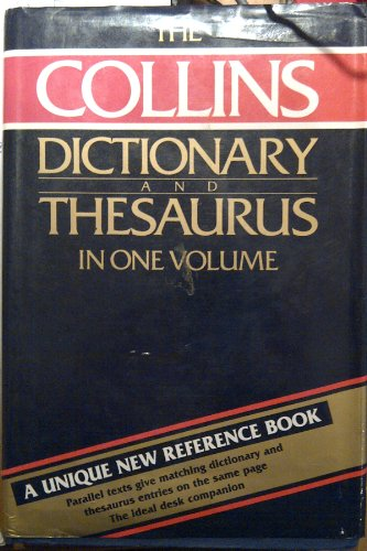 The Collins Dictionary and Thesaurus in One Volume By William T. (editor) McLeod