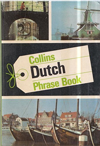 Dutch Phrase Book By R.L. Hintzen