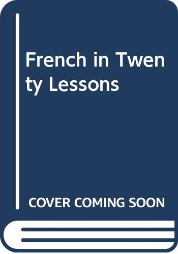 French in Twenty Lessons By D. W. Allen